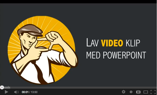 Lav video klip med PowerPoint